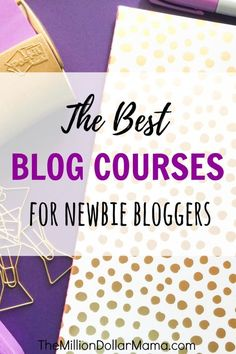 Best blog courses fo