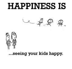Happiness is seeing your kids happy