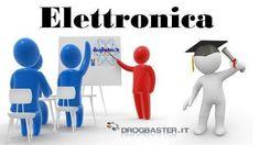 Corso gratuito elettronica, introduzione primi passi con nozioni fondamentali d'elettronica, materiale didattico e schemi di elettronica in pdf.