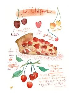 Title : Cherry pie recipe French cake recipe : Le clafouti.    Archival giclee reproduction print.  Signed with pencil.  Printed on fine art  BFK