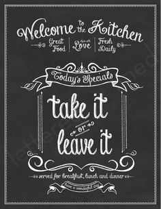 Take It or Leave It print Kitchen Chalk by letteredandlined