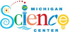 Vacationing in Michigan. Check out the Michigan Science Center.