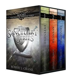 The Sanctuary Series Books 1-3 Defender Avenger and Champion