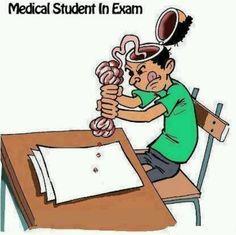 medical student at exams :)