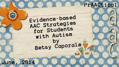 Evidence-based AAC Strategies for Students with Autism with Betsy Caporale