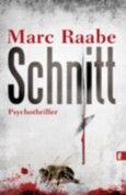 """Nominiert für den LovelyBooks Leserpreis in der Kategorie """"Spannung"""": Schnitt von Marc Raabe"""