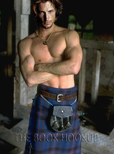 I absolutley love the idea of men in kilts.....this is who I picture as Jamie Fraser from Outlander