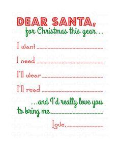 Christmas Dear Santa Letter. Dear Santa, For Christmas this year... I want I need I'll wear I'll read ...and I'd really love you to bring me...