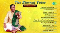 M. Balamuralikrishna Best Songs Collection | The Eternal Voice | Vol 02