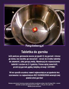 Jeśli podczas gotowania mocno przypalił Ci się garnek i chcesz go łatwo, bez wysiłku go wyczyścić - wrzuć do środka tabletkę do zmywarki, zalej gorącąwodą. Wymieszaj do rozpuszczenia tabletki i zostaw na 2-3 godziny. Potem wylej zawartość, przetrzyj garnek gąbką (miękką stroną) i GOTOWE! W ten sposób usuniesz nawet najmocniejsze przypalenia bez szorowania i co najważniejsze BEZ USZKODZENIA wewnętrznej powierzchni garnka! Cleaning Hacks, Health And Beauty, Diy, Cool Stuff, Household, Bricolage, Do It Yourself, Homemade, Diys