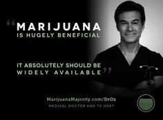 Dr. Oz PSA On Medical Marijuana For World Health Day -     See more at: http://hemp.org/news/node/5076#sthash.BOP3znet.dpuf