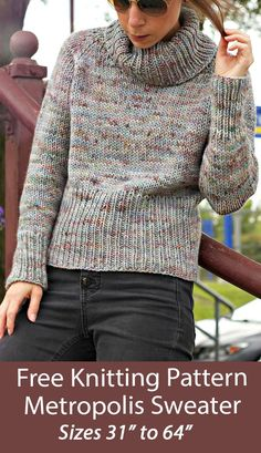 """Free Sweater Knitting Pattern Metropolis Pullover Sweater - Long-sleeved pullover sweater with generous ribbing and a ribbled cowl neck. Sizes 31 (33.25, 36, 38.5, 41.25, 45.25) 48, 52, 56, 60, 64"""" circumference at bust. Quick knit in bulky yarn. Designed by Tanis Lavallee."""