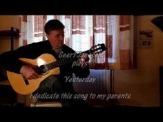 I dedicate this song 'Yesterday' to my parents.