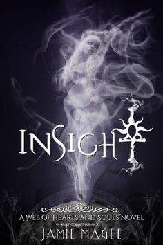 FREE! Insight (Book One): Insight Series ((Insight) Web of Hearts and Souls) by Jamie Magee, http://www.amazon.com/dp/B00637B2UQ/ref=cm_sw_r_pi_dp_xjevtb18JBMKW