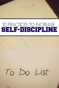 If you want to increase self-discipline try picking up one of these practices for the next thirty days.