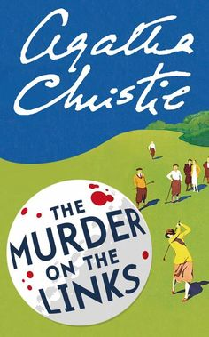 The Murder on the Links | Agatha Christie | An urgent cry for help brings Poirot to France. But he arrives too late to save his client, whose brutally stabbed body now lies face downwards in a shallow grave on a golf course. But why is the dead man wearing his son's overcoat? And who was the impassioned love-letter in the pocket for? Before Poirot can answer these questions, the case is turned upside down by the discovery of a second, identically murdered corpse.