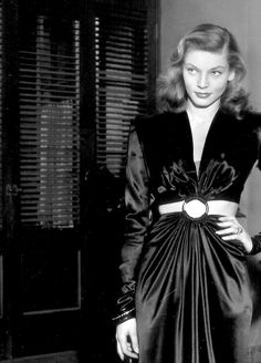 Lauren Bacall in Black Satin Gown 1940's....Yes!