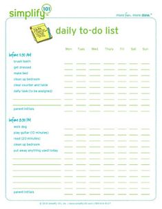 """LIFE SKILLS: DEVELOPING ROUTINES : FREE Printable """"Daily To-Do List for Kids""""  ~~ Great idea and tool for parents!!  Lists specific to-do's for the child to accomplish during different times of the day.  Nice way to motivate your child as he/she checks off the chores."""
