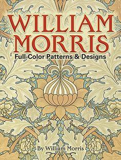 William Morris Full-Color Patterns and Designs (Dover Pictorial Archive) by William Morris http://www.amazon.com/dp/0486256456/ref=cm_sw_r_pi_dp_IpnDub1JFFRK8