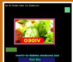 Que No Pueden Comer Los Diabeticos 171647 - Aprenda como vencer la diabetes y recuperar su salud.