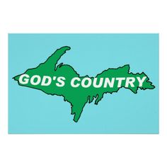 UP=God's Country