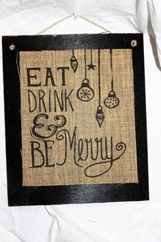 Handmade Burlap Country Wedding Wood Sign Eat Drink and Be Merry  #BurlapSignsTX