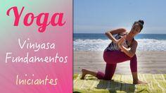 Vinyasa Yoga para Iniciantes   Fundamentos - Yoga no Canal da Pri
