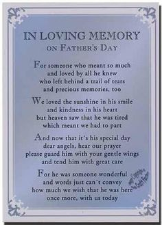 Missing you on yet another father's day without you.