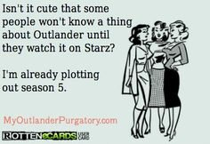 And I know they will fail to capture the dynamic between Jamie and Claire...