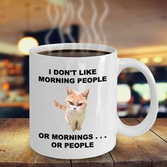 I Don't Like Morning People or Mornings . . . or People