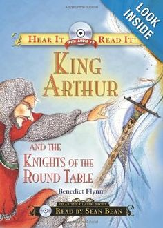 King Arthur and the Knights of the Round Table with CD (Hear It Read It Classics) - this is a GREAT classical read aloud for kids.  All three of mine (ages 8, 5, 3) enjoy listening.