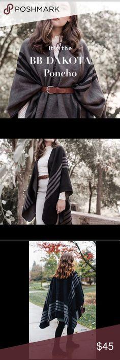 BB Dakota Poncho BB Dakota Poncho in Black & Gray. Ultra-cozy knit, can be worn belted or loose. NWT       **not my photos** BB Dakota Accessories Scarves & Wraps