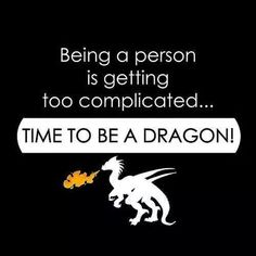 Being a person is getting too complicated... Time to be a dragon! #ZenQ, #dragons! http://zenq.co