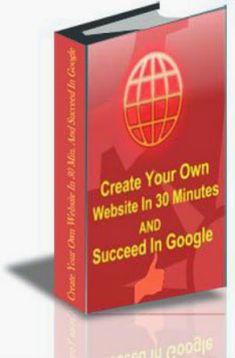 Free download or read online Create Your Own Website In 30 Minutes And Succeed In Google, is a good IT related pdf book by John Walker.