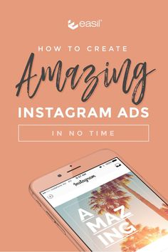 How to Create Amazing Instagram Ads in No Time via @teameasil