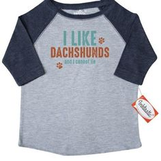 Inktastic I Like Dachshunds Toddler T-Shirt Doxies Wiener Dog Doxie Dachshund Mom Lover Cannot Lie Funny Paw Prints Pinkinkartkids Fun Humor Tees. Gift Child Preschooler Kid Clothing Apparel, Size: 4T, Blue