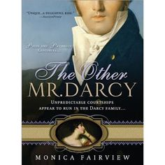 Monica Fairview, Author: The Other Mr. Darcy
