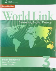 World Link 3 with Student CD-ROM: Developing English Fluency (World Link: Developing English Fluency)