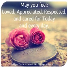Love Your Life: May you feel