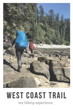 My review of the West Coast Trail Places Around The World, Around The Worlds, West Coast Trail, Vancouver Island, Yolo, British Columbia, Hiking, Camping, Adventure