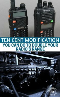 You will find that this 10 cent modification to double your radio's range is pretty simple to execute but could mean the the difference for your survival. Survival Life, Survival Prepping, Emergency Preparedness, Survival Skills, Survival Gear, Survival Books, Survival Items, Survival Stuff, Survival Shelter