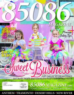 The June '15 issue of 85086 Magazine, produced by The Media Barr, Inc.  www.85086magazine.com www.themediabarr.com