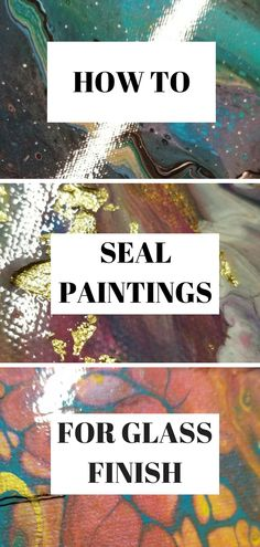 How to Seal Your Paintings for a Glass-Smooth Finish Ceramic Pottery acrylic pour painting finish GlassSmooth Paintings Seal Flow Painting, Acrylic Painting Lessons, Acrylic Painting Tutorials, Dream Painting, Watercolor Painting, Acrylic Pouring Techniques, Acrylic Pouring Art, Acrylic Art, Pour Painting Techniques