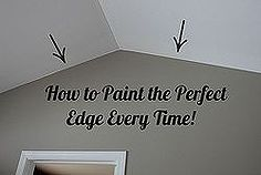 how to paint the perfect edge without painters tape, painting, I show you how to paint the perfect edge every time