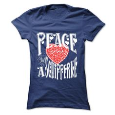Peace, Love and a Schipperke T-Shirts, Hoodies. CHECK PRICE ==► https://www.sunfrog.com/Pets/Peace-Love-and-a-Schipperke-NavyBlue-57498099-Ladies.html?id=41382