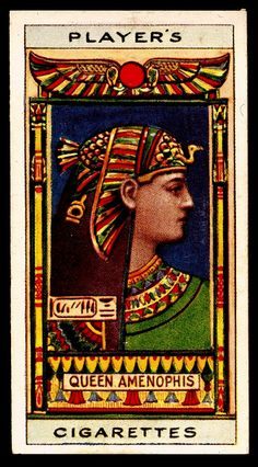 Cigarette Card - Queen Amenophis | Flickr - Photo Sharing!