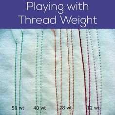 Shiny Happy World breaks down playing with thread weight in this post! See each thread weight used side by side, and what that can do for your projects!