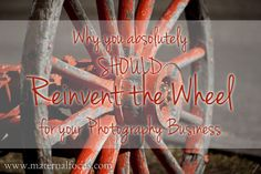"""Some reasons why you will want to """"reinvent the wheel"""" as you build your professional birth photography business. Birth Photography, Photography Business, Neon Signs, Building, Fotografie, Buildings, Construction, Professional Photography"""