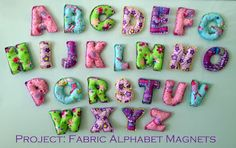 MOM.b.a. - Master's of my Baby Abilities Project: Fabric Alphabet Magnets