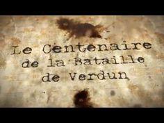 Centenaire de la Bataille Verdun en 11 épisodes